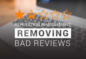 Reputation+Management+Remove+Bad+Online+Reviews